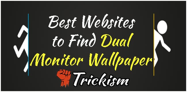 Best Dual Monitor Wallpapers