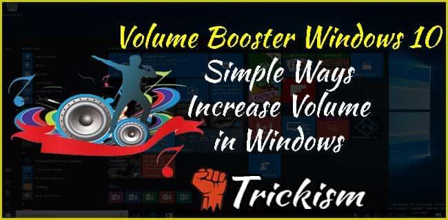 Best Volume Booster Windows 10