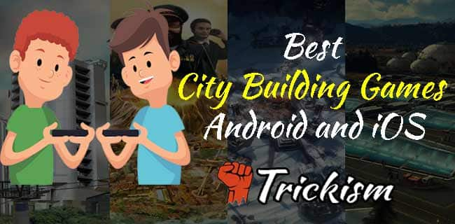 Best City Building Games Android & iOS