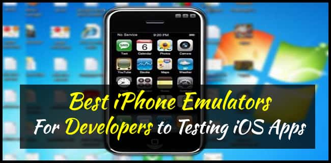Best iPhone Emulators For Developers to Testing iOS Apps