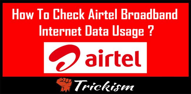 Airtel Broadband Usage Check