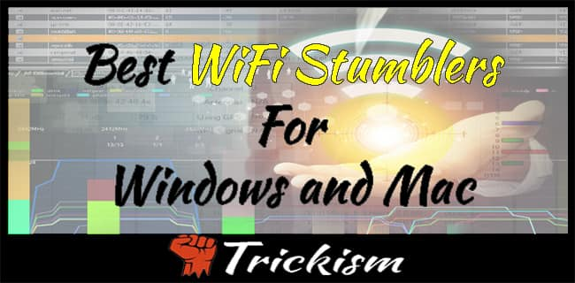 Best WiFi Stumblers For Windows and Mac