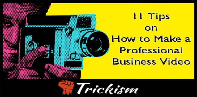 Make a Professional Business Video